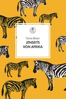 Tania Blixen: Jenseits von Afrika ★★★★