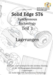 Solid Edge ST6 Synchronous Technology Teil 3 - Lagerungen