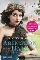 Phillip Rock: Rückkehr nach Abingdon Hall ★★★★