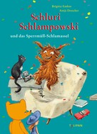 Brigitte Endres: Schluri Schlampowski und das Sperrmüll-Schlamassel ★★★★