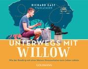 Unterwegs mit Willow - Wie der Roadtrip mit einer kleinen Streunerkatze mein Leben rettete