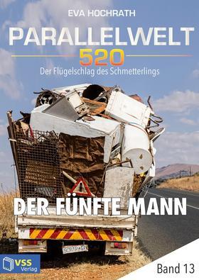 Parallelwelt 520 - Band 13 - Der fünfte Mann