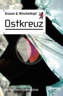 Krause & Winckelkopf: Ostkreuz ★★★★