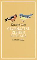 Kerstin Gier: Gegensätze ziehen sich aus ★★★★