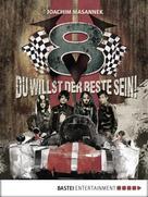 Joachim Masannek: V8 - Du willst der Beste sein! ★★★★★
