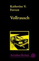 Katherine V. Forrest: Vollrausch ★★★★