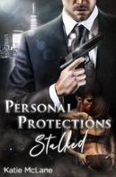 Katie McLane: Personal Protections - Stalked