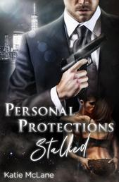 Personal Protections - Stalked