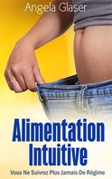 Angela Glaser: Alimentation Intuitive