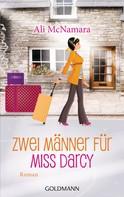Ali McNamara: Zwei Männer für Miss Darcy ★★★★