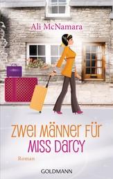 Zwei Männer für Miss Darcy - Roman