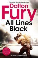 Dalton Fury: All Lines Black