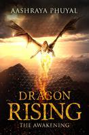 Aashraya Phuyal: Dragon Rising