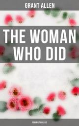 The Woman Who Did (Feminist Classic)