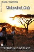Earl Warren: Königshaus Norland #9: Wiedersehen in Kenia ★