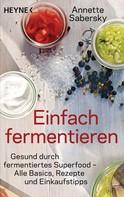 Annette Sabersky: Einfach fermentieren ★★★
