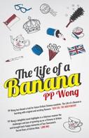 PP Wong: The Life of a Banana ★★★★
