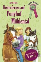 Reiterferien auf Ponyhof Mühlental - Sammelband 3 in 1