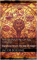 Jacob Boehme: The Signature of All Things