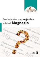 Ana María Lajustica: Contestando a sus preguntas sobre el magnesio