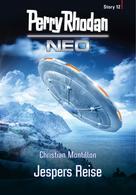 Christian Montillon: Perry Rhodan Neo Story 12: Jespers Reise ★★★★