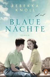 Blaue Nächte - Roman