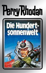 "Perry Rhodan 17: Die Hundertsonnenwelt (Silberband) - 5. Band des Zyklus ""Die Posbis"""