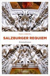 Salzburger Requiem - Kriminalroman
