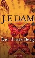 J. F. Dam: Der dritte Berg ★★