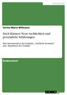 Verina Maria Willmann: Erich Kästner. Neue Sachlichkeit und persönliche Erfahrungen