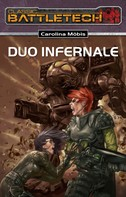 Carolina Möbis: BattleTech 16: Duo Infernale ★★★★★