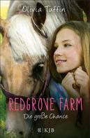 Olivia Tuffin: Redgrove Farm – Die große Chance ★★★★★