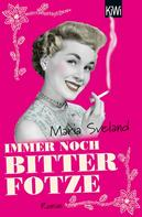 Maria Sveland: Immer noch Bitterfotze ★★★★
