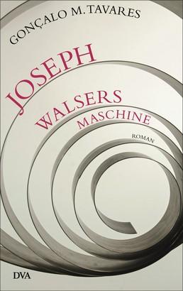 Joseph Walsers Maschine