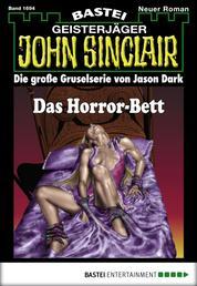 John Sinclair - Folge 1694 - Das Horror-Bett