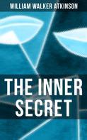 William Walker Atkinson: The Inner Secret