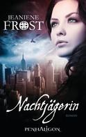 Jeaniene Frost: Nachtjägerin ★★★★★