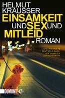 Helmut Krausser: Einsamkeit und Sex und Mitleid ★★★★