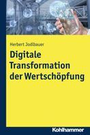 Herbert Jodlbauer: Digitale Transformation der Wertschöpfung