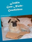 Daniela Seegardel: Joshis Gute-Nacht-Geschichten