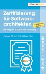 Zertifizierung für Softwarearchitekten - Ihr Weg zur iSAQB-CPSA-F-Prüfung