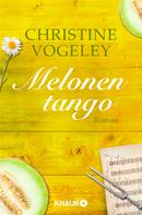Christine Vogeley: Melonentango ★★★★