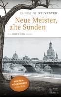 Christine Sylvester: Neue Meister, alte Sünden ★★★