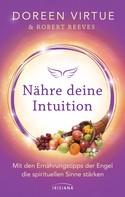 Doreen Virtue: Nähre deine Intuition ★★★★