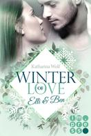 Katharina Wolf: Winter of Love: Elli & Ben ★★★★