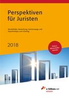 : Perspektiven für Juristen 2018