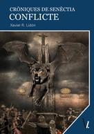 Xavier Romero: Cròniques de Senèctia