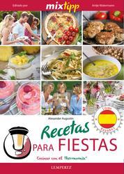 MIXtipp: Recetas para fiestas (español) - cocinar con el Thermomix TM 5 & TM 31