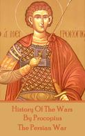 Caesar: History of the Wars by Procopius - The Persian War