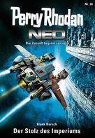 Frank Borsch: Perry Rhodan Neo 36: Der Stolz des Imperiums ★★★★★